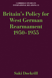 Britain's Policy for West German Rearmament 1950–1955