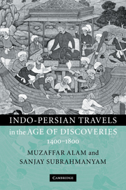 Indo-Persian Travels in the Age of Discoveries, 1400–1800