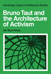 Bruno Taut and the Architecture of Activism