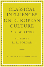 Classical Influences on European Culture, A.D. 1500–1700