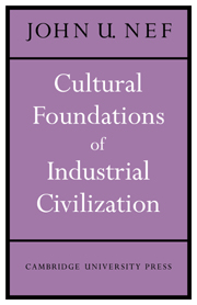 Cultural Foundations of Industrial Civilization