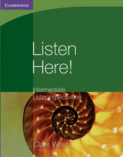 Listen Here! Intermediate Listening Activities