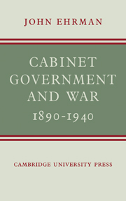 Cabinet Government and War, 1890–1940