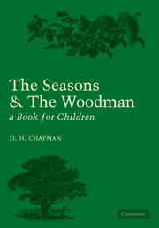 Seasons and Woodman
