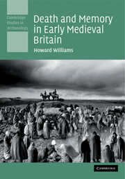 Death and Memory in Early Medieval Britain