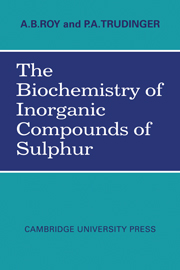 The Biochemistry of Inorganic Compounds of Sulphur