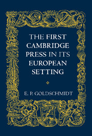 The First Cambridge Press in its European Setting