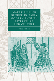 Materializing Gender in Early Modern English Literature and Culture