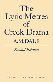 Lyric Metres of Greek Drama