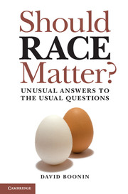Should Race Matter?