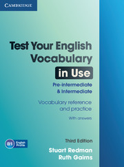 Test Your English Vocabulary in Use Pre-intermediate and Intermediate