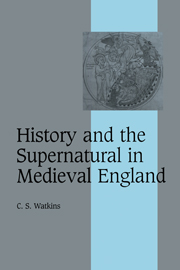 History and the Supernatural in Medieval England