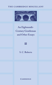 An Eighteenth Century Gentlemen and Other Essays