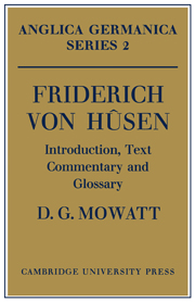 Friderich von Hûsen: Introduction, Text, Commentary and Glossary