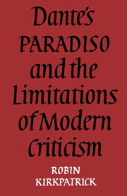 Dante's Paradiso and the Limitations of Modern Criticism