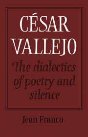 César Vallejo: The Dialectics of Poetry and Silence