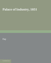 Palace of Industry, 1851