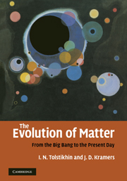 The Evolution of Matter