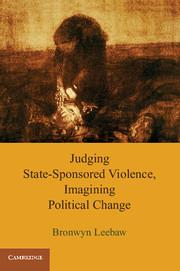 Judging State-Sponsored Violence, Imagining Political Change