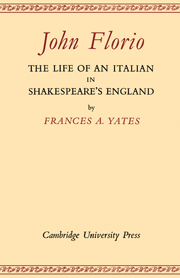 John Florio: The Life of an Italian in Shakespeare's England