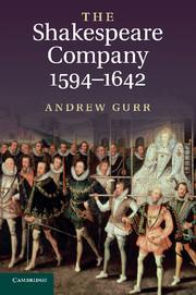 The Shakespeare Company, 1594–1642