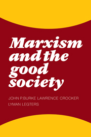 Marxism and the Good Society