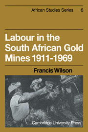 Labour in the South African Gold Mines 1911–1969