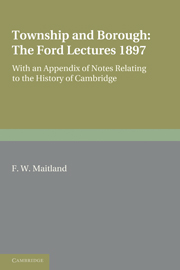 Township and Borough: The Ford Lectures 1897