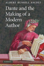 Dante and the Making of a Modern Author