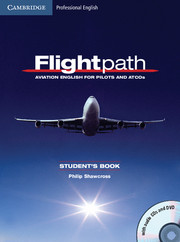 Flightpath: Aviation English for Pilots and ATCOs