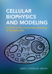 Cellular Biophysics and Modeling