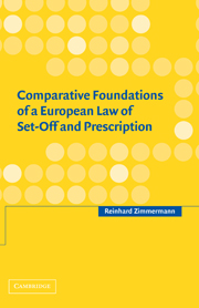 Comparative Foundations of a European Law of Set-Off and Prescription