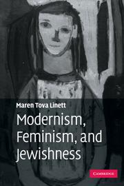 Modernism, Feminism, and Jewishness