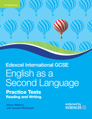 Edexcel International GCSE English as a Second Language Practice Tests