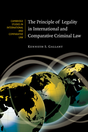 The Principle of Legality in International and Comparative Criminal Law