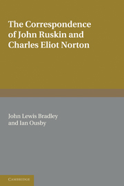 The Correspondence of John Ruskin and Charles Eliot Norton