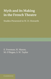 Myth and its Making in the French Theatre