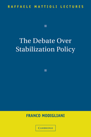 The Debate Over Stabilization Policy