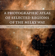 A Photographic Atlas of Selected Regions of the Milky Way