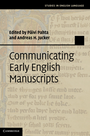 Communicating Early English Manuscripts