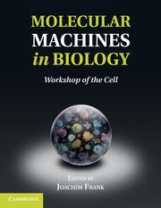 Molecular Machines in Biology