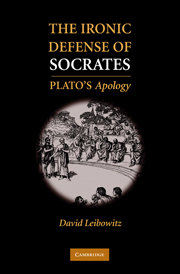 The Ironic Defense of Socrates