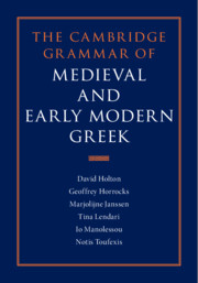 The Cambridge Grammar of Medieval and Early Modern Greek