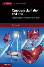 Xenotransplantation and Risk