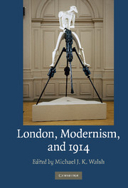 London, Modernism, and 1914