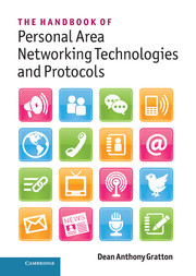 The Handbook of Personal Area Networking Technologies and Protocols - Dean Anthony Gratton