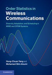 Order Statistics in Wireless Communications