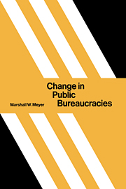 Change in Public Bureaucracies