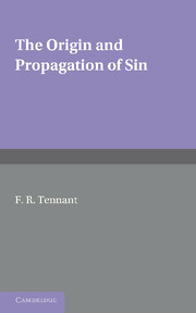 The Origin and Propagation of Sin