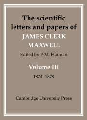 The Scientific Letters and Papers of James Clerk Maxwell